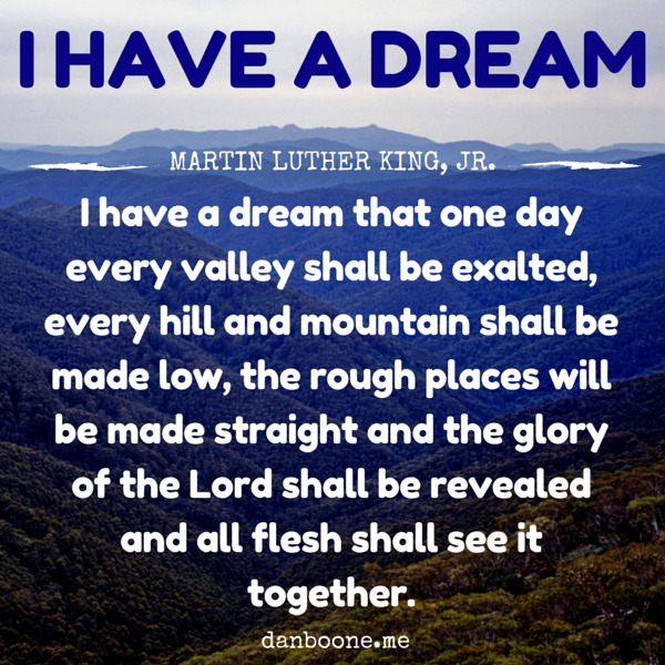 I HAVE A DREAM | Martin Luther King, Jr.